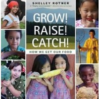 Grow! Raise! Catch! How We Get Our Food